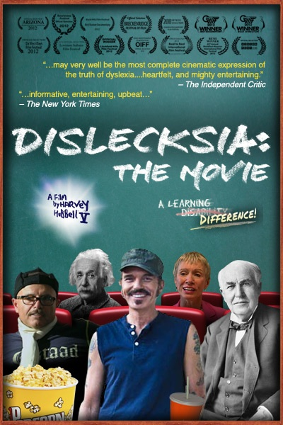 "Filmmaker Harvey Hubbell's ""Dislecksia: The Movie"" engages the mind and touches the heart."
